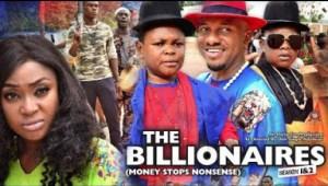 Download Full Movie: The Billionaires (Money Stops Nonsense), Starring Aki & Pawpaw & Yul Edochie